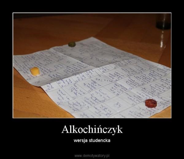 Alkochińczyk – wersja studencka