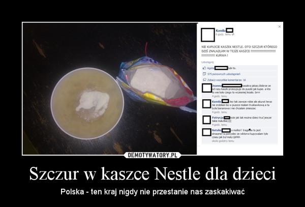 Szczur w kaszce Nestle dla dzieci – Polska - ten kraj nigdy nie przestanie nas zaskakiwać