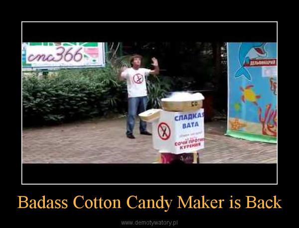 Badass Cotton Candy Maker is Back –
