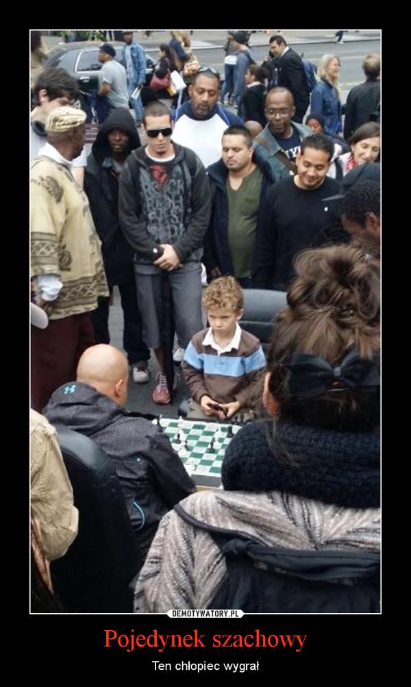 Pojedynek szachowy – Ten chłopiec wygrał