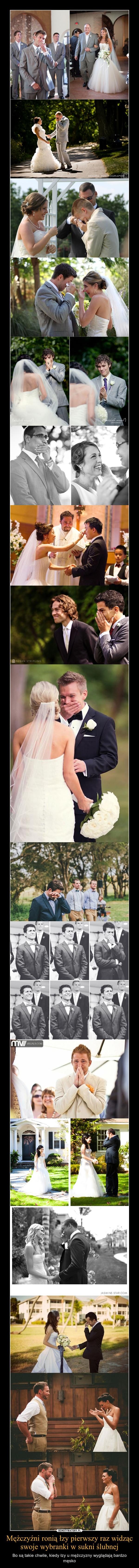 Mężczyźni ronią łzy pierwszy raz widząc swoje wybranki w sukni ślubnej – Bo są takie chwile, kiedy łzy u mężczyzny wyglądają bardzo męsko