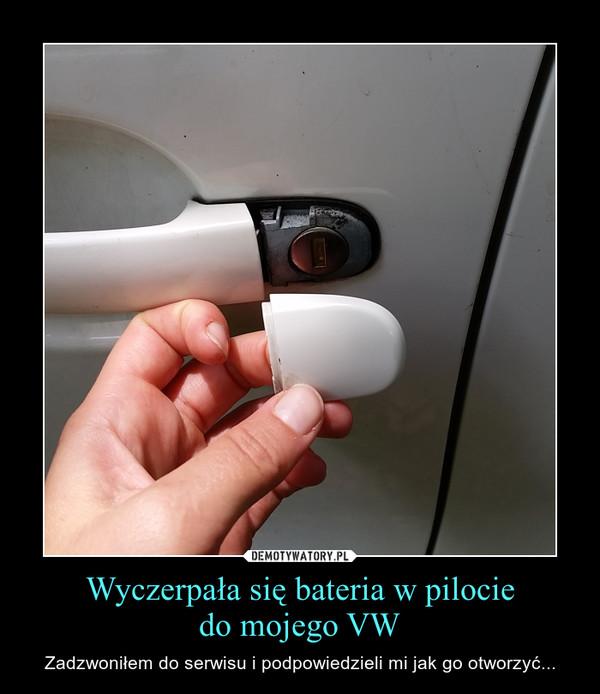 Wyczerpała się bateria w pilociedo mojego VW – Zadzwoniłem do serwisu i podpowiedzieli mi jak go otworzyć...