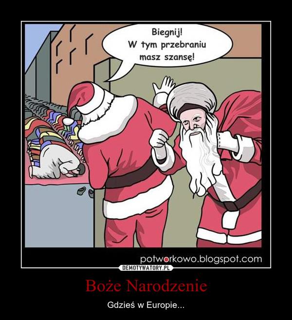 Boże Narodzenie – Gdzieś w Europie...