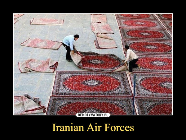 Iranian Air Forces –