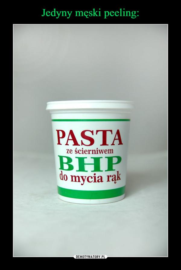 –  pasta bhp ze ścierniwem