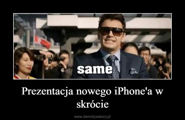 Prezentacja nowego iPhone'a w skrócie –