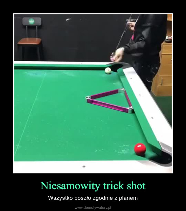 Niesamowity trick shot – Wszystko poszło zgodnie z planem