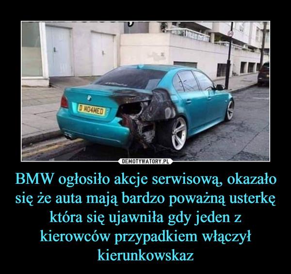 BMW ogłosiło akcje serwisową, okazało się że auta mają bardzo poważną usterkę która się ujawniła gdy jeden z kierowców przypadkiem włączył kierunkowskaz –