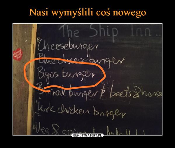 –  bigos burger