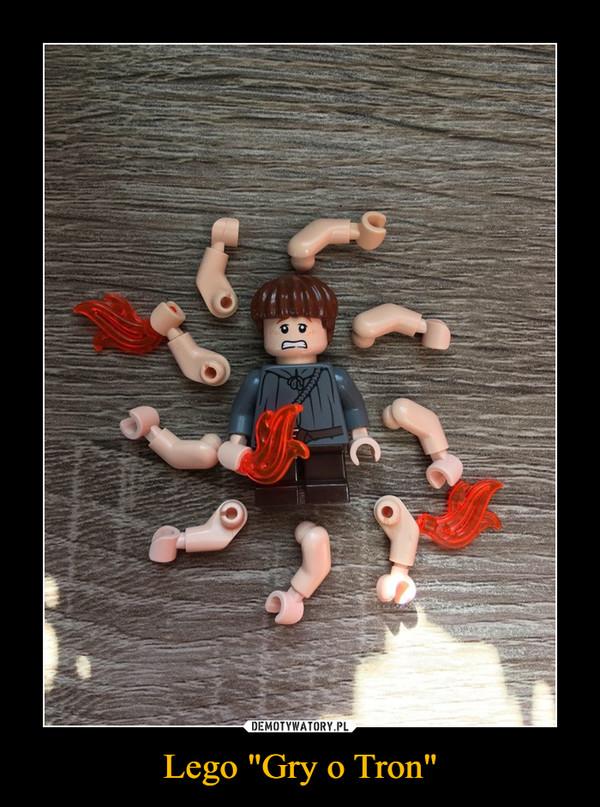 "Lego ""Gry o Tron"" –"