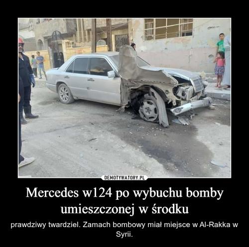 Mercedes w124 po wybuchu bomby umieszczonej w środku