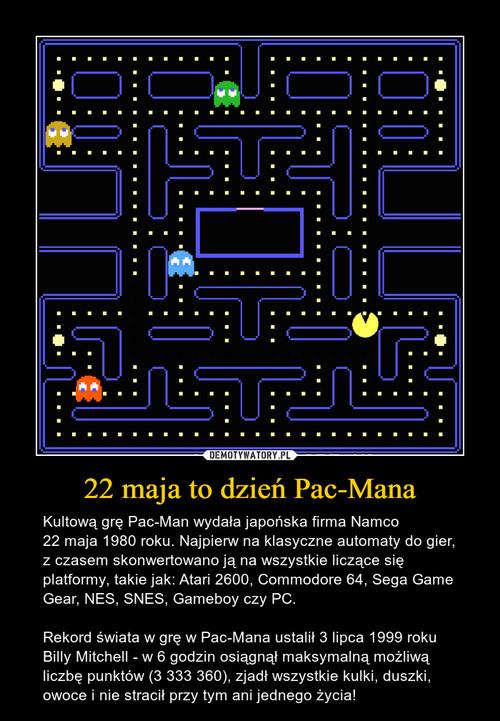 22 maja to dzień Pac-Mana