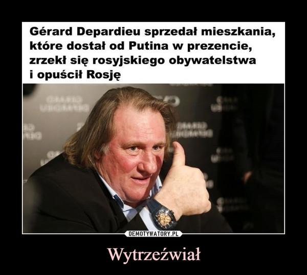 Wytrzeźwiał –  Gerard Depardieu sprzedał mieszkania, które dostał od Putina w prezencie, zrzekł się rosyjskiego obywatelstwa i opuścił Rosję