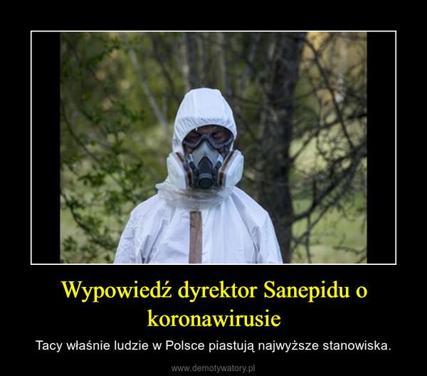 Wypowiedź dyrektor Sanepidu o koronawirusie – Tacy właśnie ludzie w Polsce piastują najwyższe stanowiska.