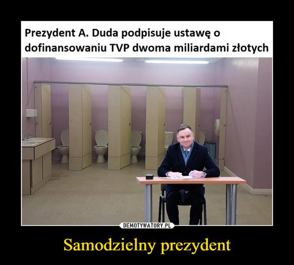Samodzielny prezydent –