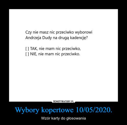 Wybory kopertowe 10/05/2020.