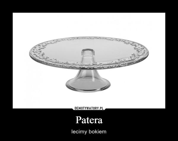 Patera – lecimy bokiem