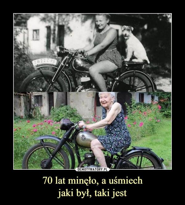 70 lat minęło, a uśmiechjaki był, taki jest –