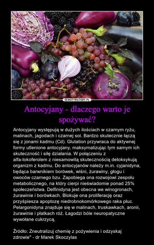 Antocyjany - dlaczego warto je spożywać?