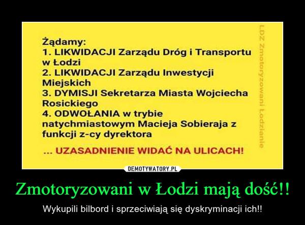Zmotoryzowani w Łodzi mają dość!! – Wykupili bilbord i sprzeciwiają się dyskryminacji ich!!