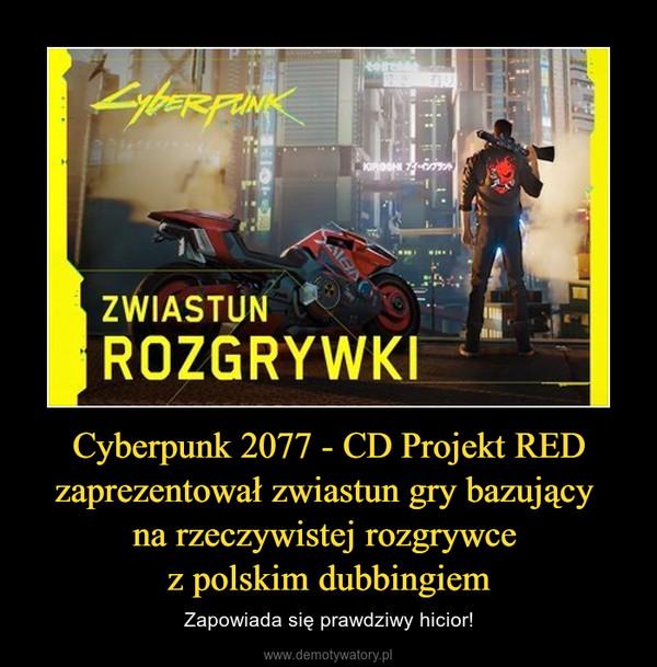 Cyberpunk 2077 - CD Projekt RED zaprezentował zwiastun gry bazujący na rzeczywistej rozgrywce z polskim dubbingiem – Zapowiada się prawdziwy hicior!
