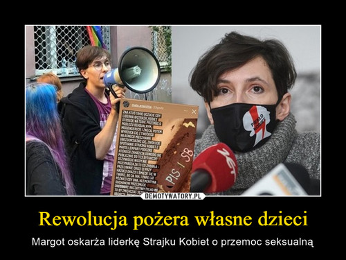 Rewolucja pożera własne dzieci