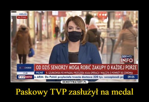 Paskowy TVP zasłużył na medal