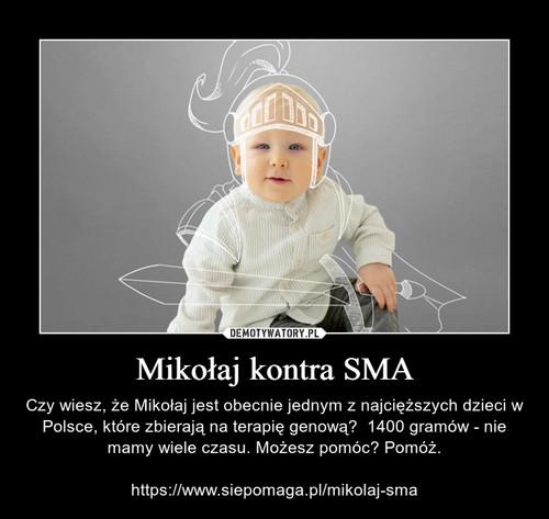 Mikołaj kontra SMA