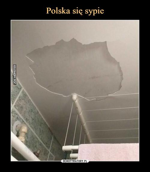 Polska się sypie