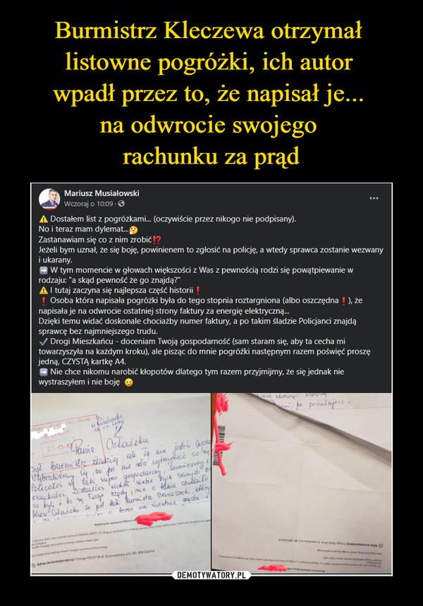 –  Mariusz MusiałowskiWanstSmpodcnzorasj nsoamon s10rSud:0hore9d  · ⚠️ Dostałem list z pogróżkami... (oczywiście przez nikogo nie podpisany).No i teraz mam dylemat...
