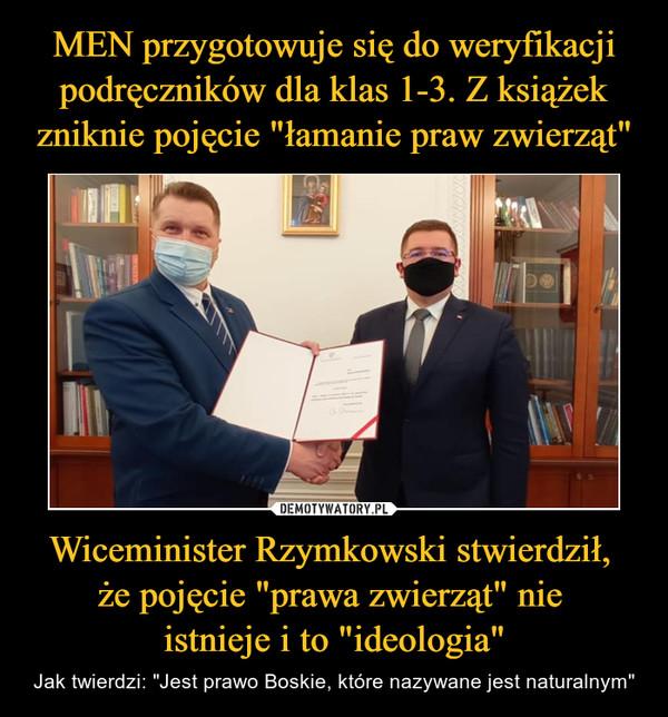 """Wiceminister Rzymkowski stwierdził, że pojęcie """"prawa zwierząt"""" nie istnieje i to """"ideologia"""" – Jak twierdzi: """"Jest prawo Boskie, które nazywane jest naturalnym"""""""