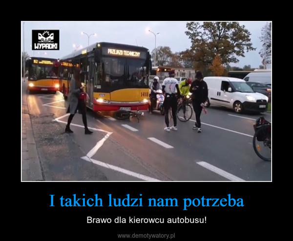 I takich ludzi nam potrzeba – Brawo dla kierowcu autobusu!