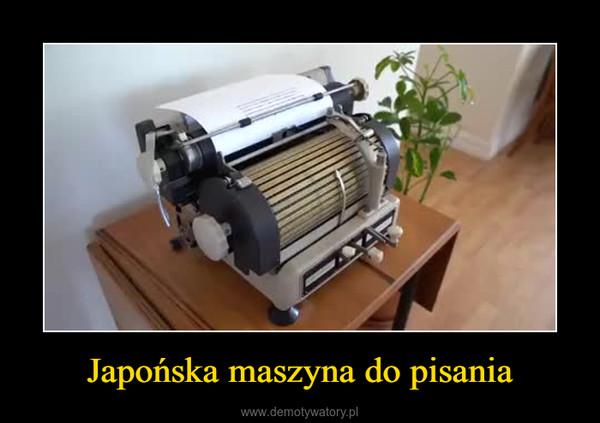 Japońska maszyna do pisania –
