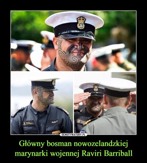 Główny bosman nowozelandzkiej marynarki wojennej Raviri Barriball