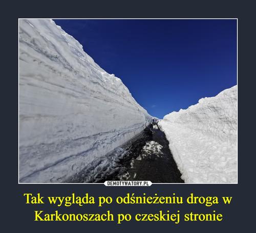 Tak wygląda po odśnieżeniu droga w Karkonoszach po czeskiej stronie