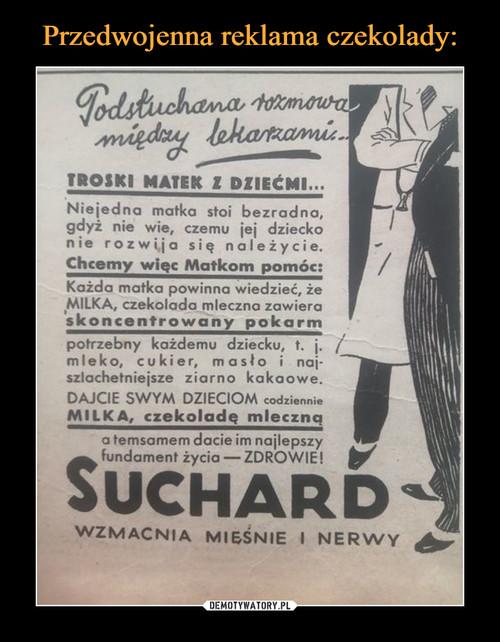 Przedwojenna reklama czekolady: