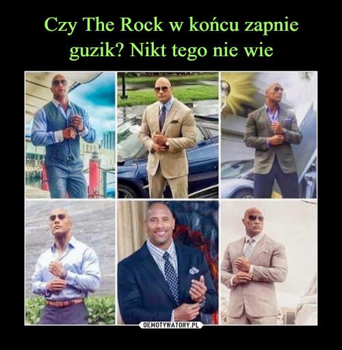 Czy The Rock w końcu zapnie guzik? Nikt tego nie wie