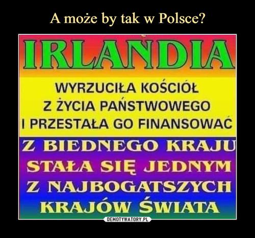A może by tak w Polsce?
