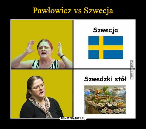 Pawłowicz vs Szwecja