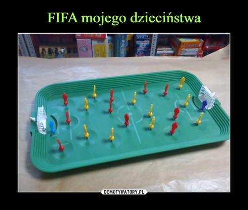 FIFA mojego dzieciństwa