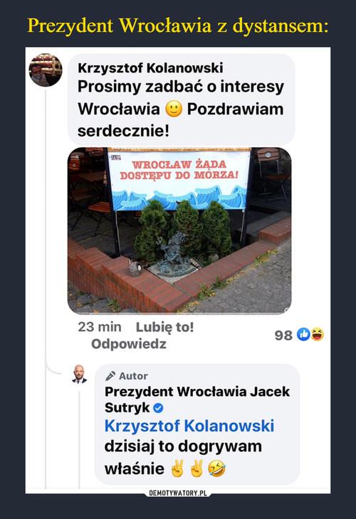Prezydent Wrocławia z dystansem: