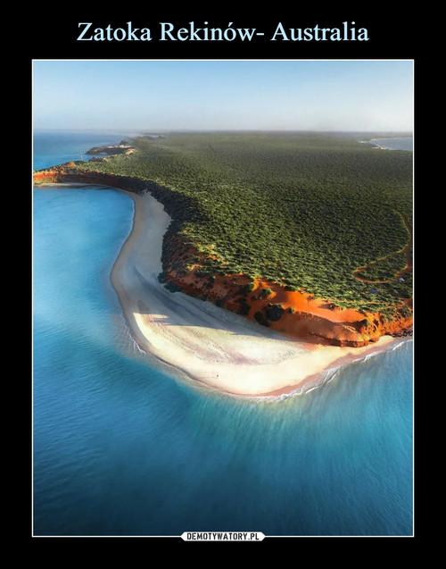 Zatoka Rekinów- Australia