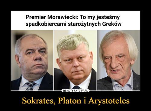 Sokrates, Platon i Arystoteles