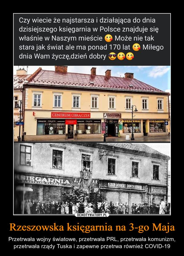 Rzeszowska księgarnia na 3-go Maja – Przetrwała wojny światowe, przetrwała PRL, przetrwała komunizm, przetrwała rządy Tuska i zapewne przetrwa również COVID-19