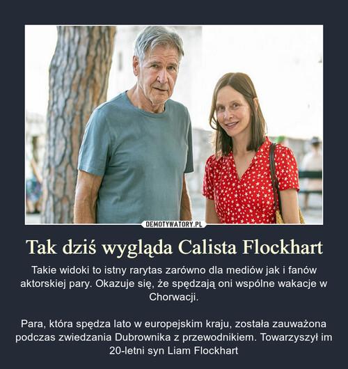 Tak dziś wygląda Calista Flockhart