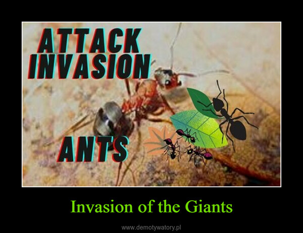 Invasion of the Giants –