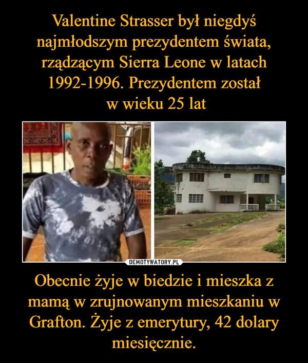 Obecnie żyje w biedzie i mieszka z mamą w zrujnowanym mieszkaniu w Grafton. Żyje z emerytury, 42 dolary miesięcznie. –